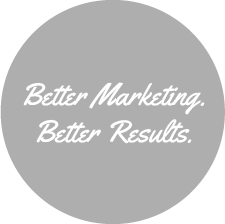 Better Marketing. Better Results.